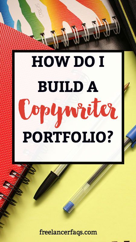 How Do I Build a Copywriter Portfolio? Do you want to be a freelance writer? Looking for freelance writing jobs? Why not be a copywriter? Breaking into copywriting doesn't have to be hard. Learn how by clicking here.