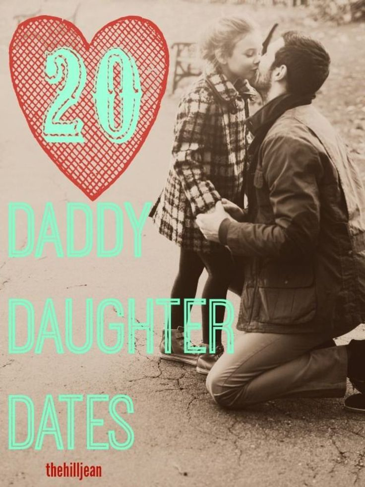 20 Fun and unique things to do for daddy daughter dates!