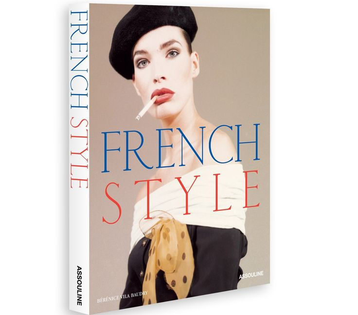 French Style Book Assouline Books Abbé Pierre and Brigitte Bardot to Yves Saint Laurent and Zidane, French history abounds with artists and intellectuals, music and screen legends, thinkers and inventors, et bien sûr, chic. French Style exports the country's best—innovations from universal human rights to the bikini, philosophical and literary luminaries from the Enlightenment to Existentialism, gastronomic delights and Nouvelle Vague cinema.