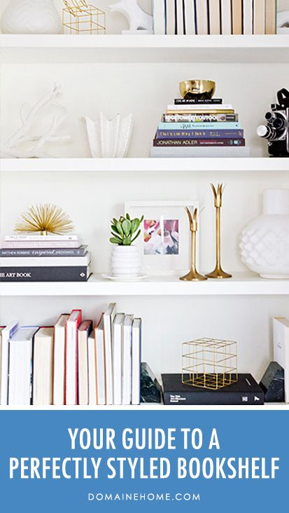 Everything You Need For a Skillfully Styled Bookshelf // bookcases, bookshelves, libraries