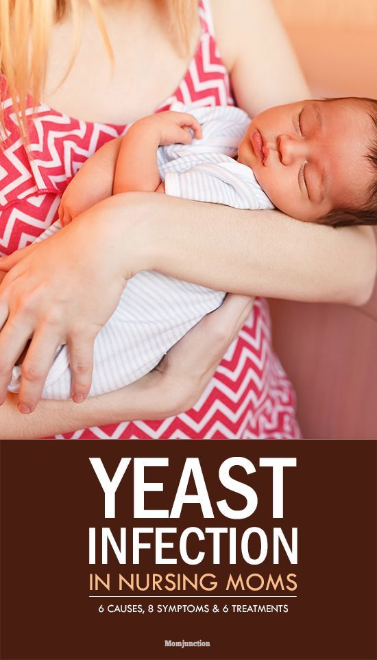 Yeast Infection In Nursing Moms - 6 Causes, 8 Symptoms And 6 Treatments You Should Be Aware Of #Breastfeeding