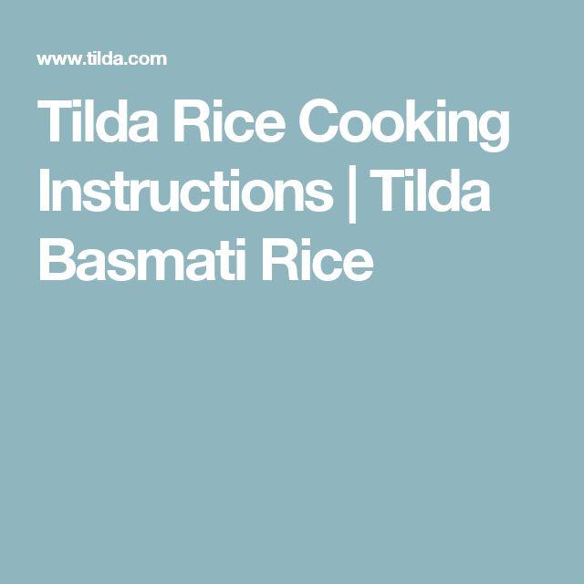 Tilda Rice Cooking Instructions | Tilda Basmati Rice