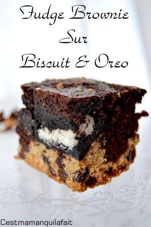 fudge brownie sur biscuits au pepeites de chocolat et oreo