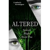 Altered: Setenid Blight Book One (Kindle Edition)By Kimberly Montague