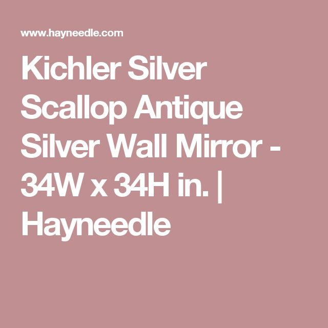 Kichler Silver Scallop Antique Silver Wall Mirror - 34W x 34H in. | Hayneedle