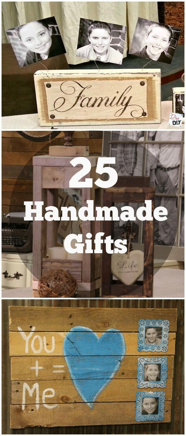 25 Handmade Gifts That Are Perfect For Anything From Christmas To Birthdays These Easy Diy Gift Ideas Great Your Friends And Family