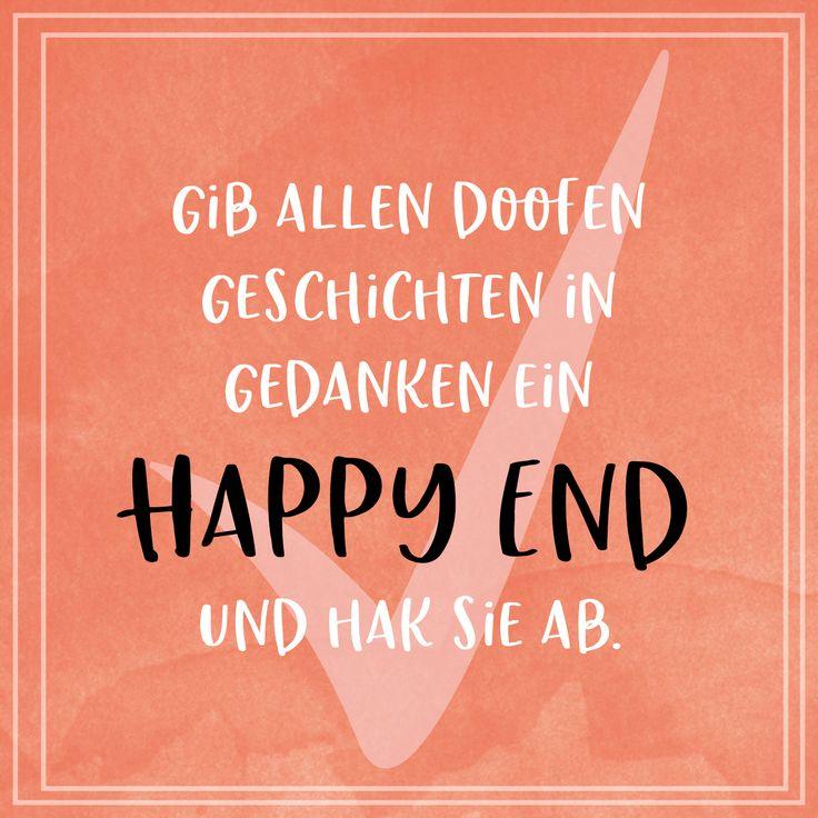 Happy end in 2020 | Happy end, Sprüche, Gedanken