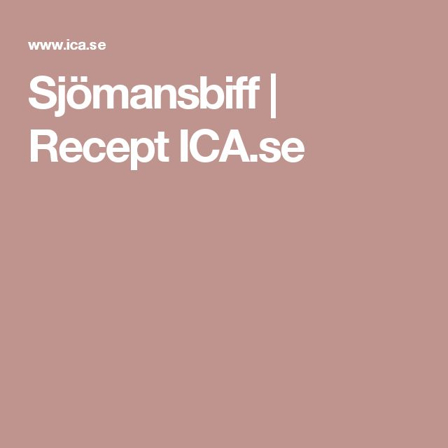 Sjömansbiff   Recept ICA.se