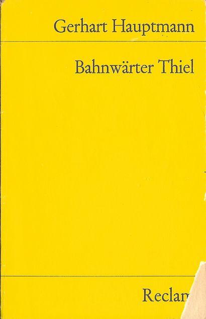 Bahnwärter Thiel : novellistische Studie von Gerhart Hauptmann | LibraryThing