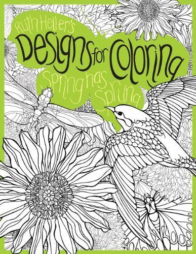 Spring has sprung designs for coloring by ruth heller