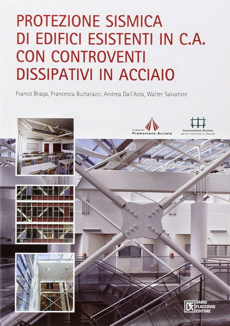 eBook in Internet * Articoli Formativi: Protezione sismica di edifici esistenti in c.a. co...
