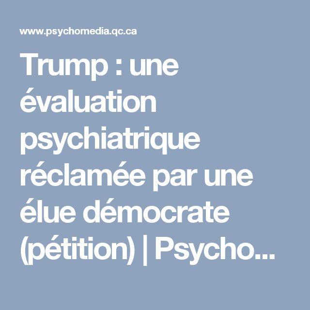 Trump : Une évaluation Psychiatrique Réclamée Par Une élue