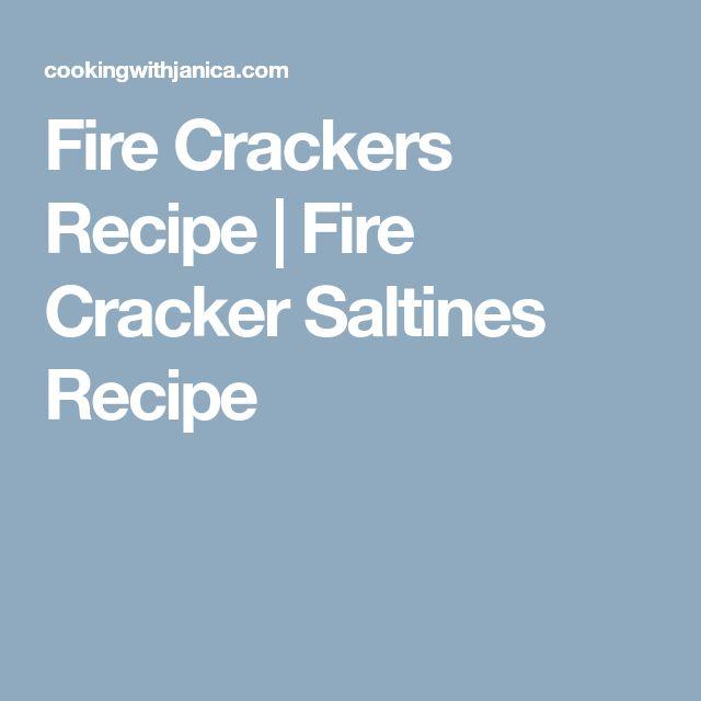 Fire Crackers Recipe | Fire Cracker Saltines Recipe