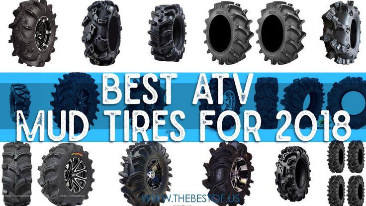 Best ATV Mud Tires for 2018 - Aggressive & Extreme ATV Mud Tires for your Mudding machine!