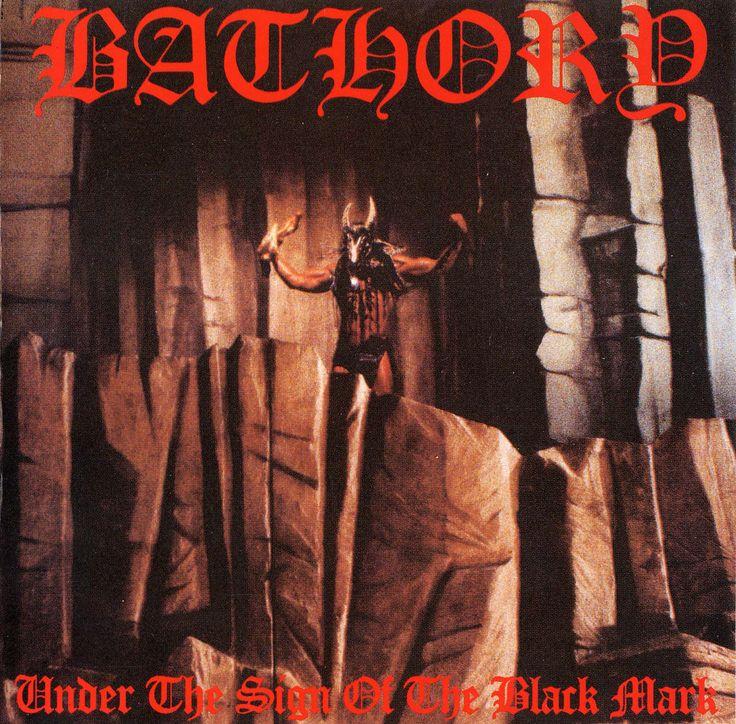 Bathory - Under The Sign of The Black Mark (1987)