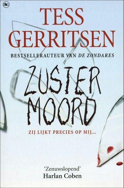3/53 Tess Gerritsen- Zustermoord Weer een spannend boek uit de Rizzoli en Isles serie