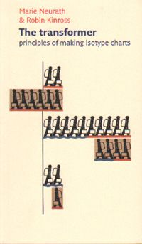 The Transformer: Principles of Making Isotype Charts is the first English-language volume to capture the story of Isotype, an essential foundation for our modern visual language dominated by pictograms in everything from bathroom signage to computer interfaces to GOOD's acclaimed Transparencies.