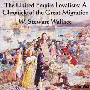 an introduction to the history of united empire loyalists Introduction, p 1 chapter 1: the the loyalist regiments of the american revolution the loyalists are known as the ―united empire loyalists,‖ and in the.