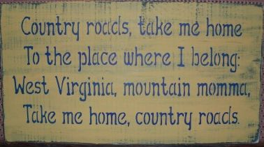 There is something special about West Virginia. West Virginia, a destination added 2008: Heavens Wv, Country Roads, Favorite Songs, Dads Songs, Country Quotes, Heavens West Virginia, West Virginia Girls Quotes, Virginia Wvu, John Denver