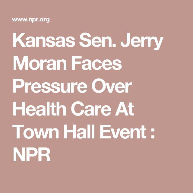 Kansas Sen. Jerry Moran Faces Pressure Over Health Care At Town Hall Event : NPR