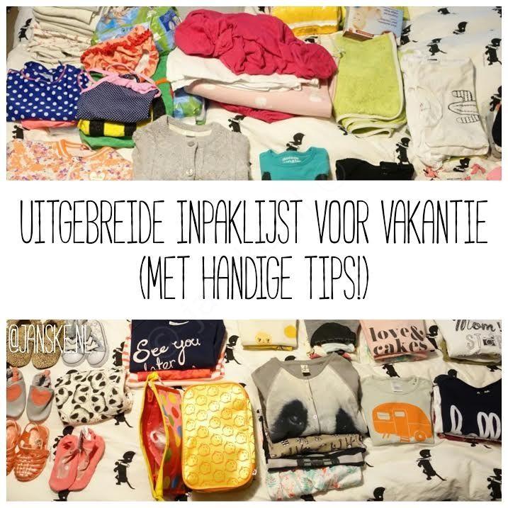 Uitgebreide inpaklijst voor vakantie (met handige tips!) - Janske.nl #janskenl #inpaktips #vakantie #handig