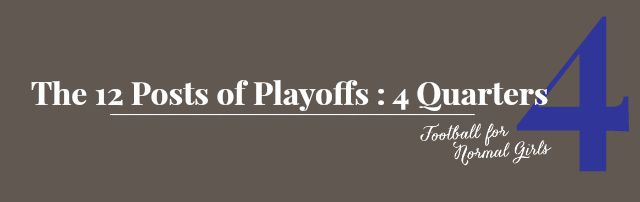 The 12 Posts of Playoffs : 4 Quarters