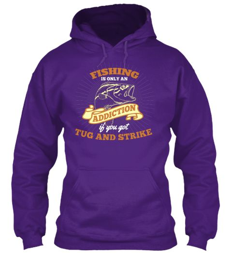 FISHING ADDICTION - Hoodie | Teespring