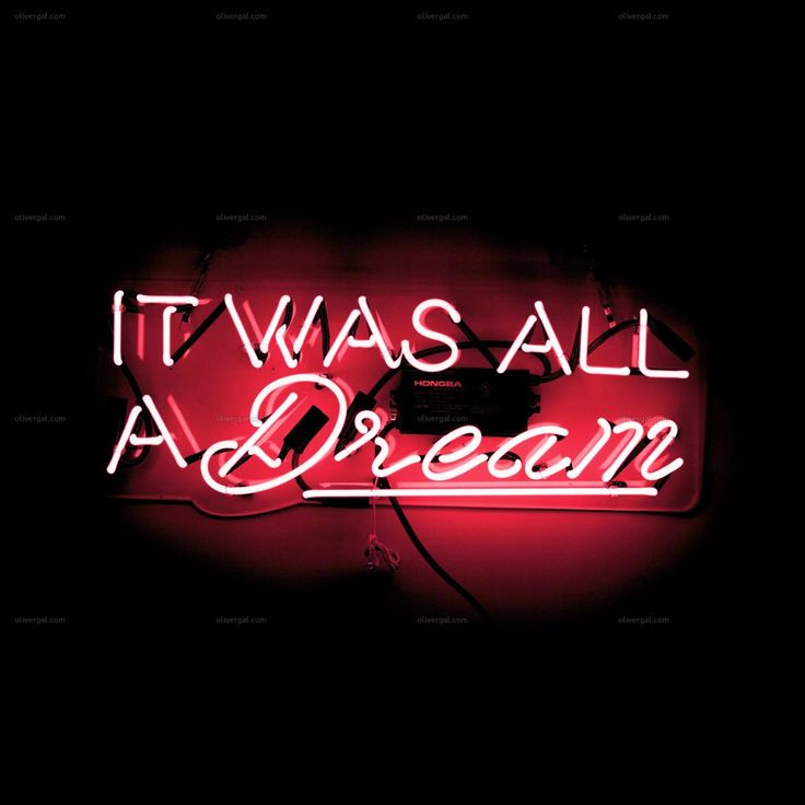 It Was All a Dream Pink Neon Sign