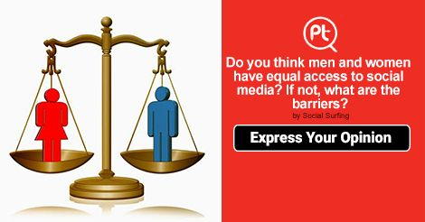 Do you think #men and #women have equal access to Social media? If not, what are the #barriers? #ShareYourOpinion #Posticker