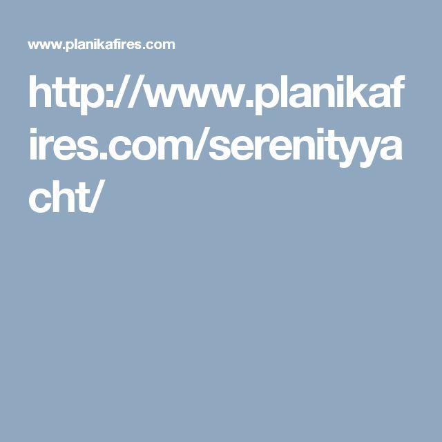 http://www.planikafires.com/serenityyacht/