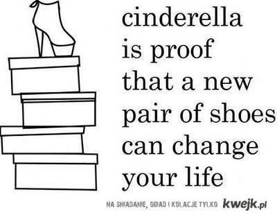 Uh-huh.. ha ha. (:: Life, Inspiration, Style, Cinderella Shoes, Quote, So True, Truths, New Shoes, True Stories