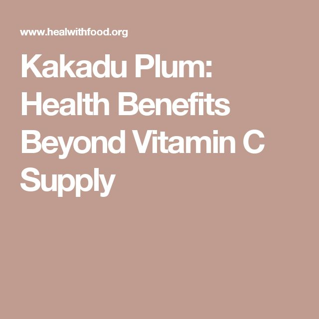 Kakadu Plum: Health Benefits Beyond Vitamin C Supply