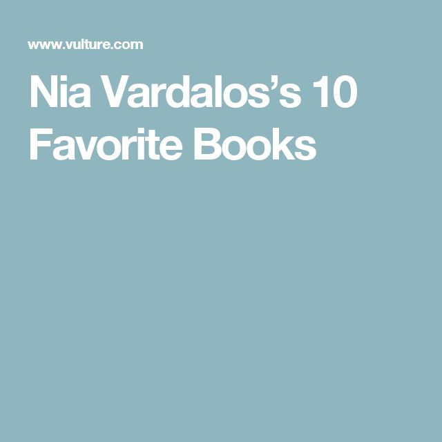 Nia Vardalos's 10 Favorite Books