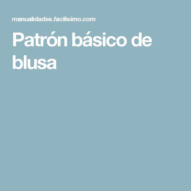 Patrón básico de blusa