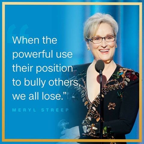 Part of Meryl Streep's lifetime acceptance speech at the 2017 Golden Globe Awards