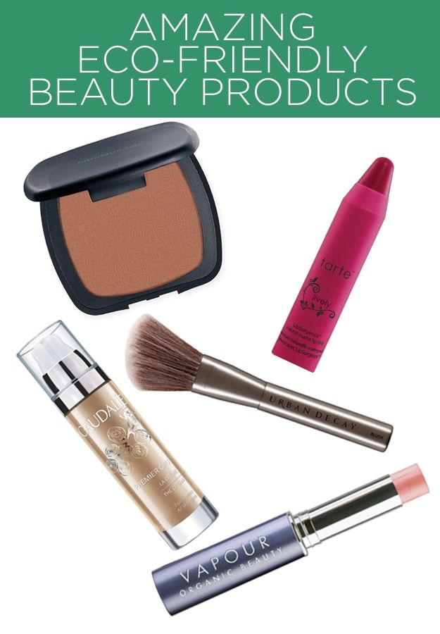 11 Amazing Eco-Friendly Beauty Products