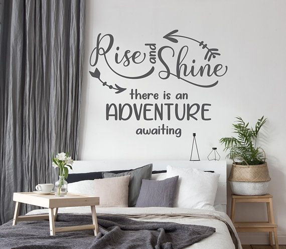 Bedroom Wall Art Lettering Rise And Shine Adventure Quote Above The Bed Wall Sti Wall Quotes Decals Living Room Wall Quotes Bedroom Wall Stickers Living Room