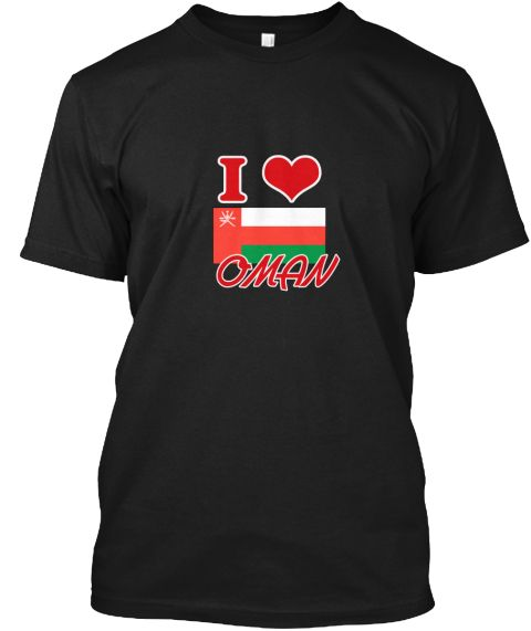 I Love Oman Black T-Shirt Front - This is the perfect gift for someone who loves Oman. Thank you for visiting my page (Related terms: I Heart Oman,Oman,Omani,Oman Travel,I Love My Country,Oman Flag, Oman Map,Oman Language, Oman Design #Oman, #Omanshirts...)