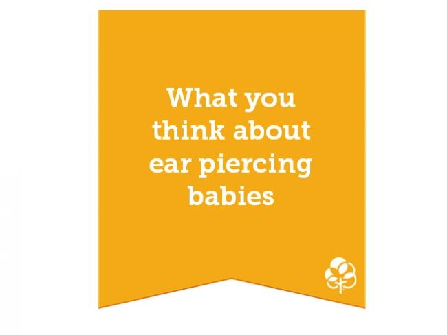 Why I support the campaign to ban ear piercing for babies | BabyCentre Blog