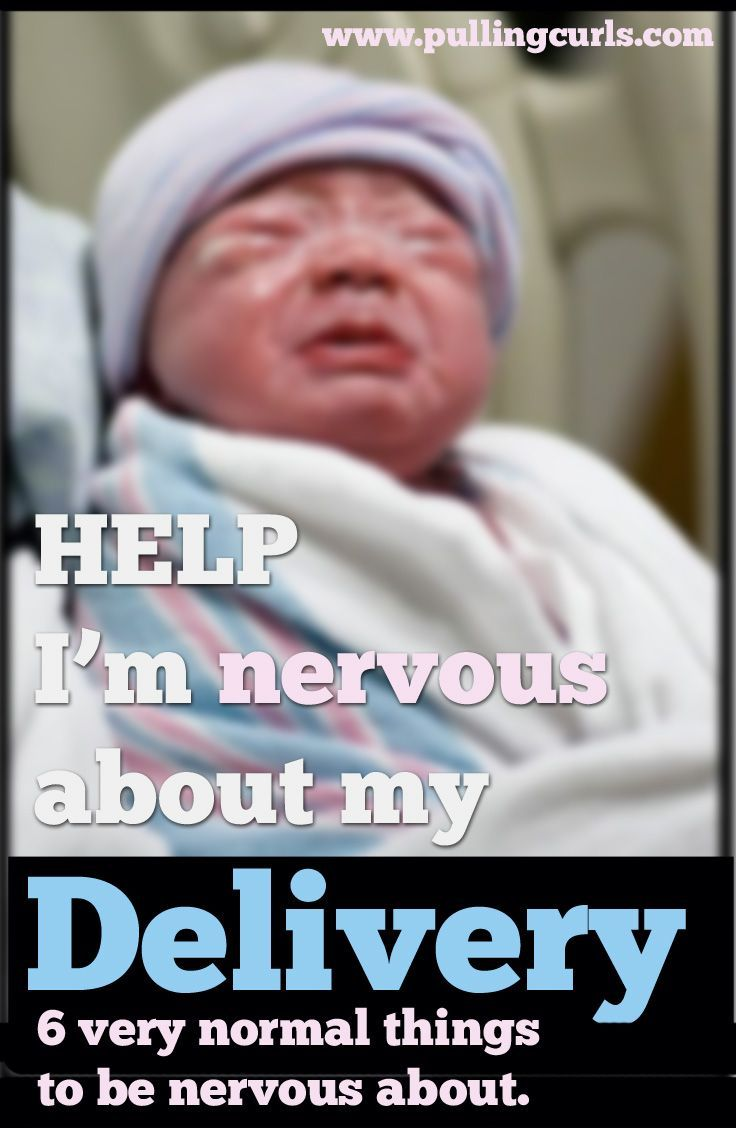 Nervous about Labor | Delivery | Births | Childbirth | Tips | Baby | Pregnancy | Hospital | Nurses | Labor Fears
