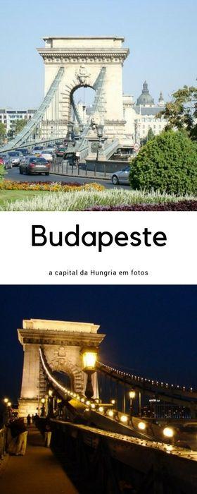 Budapeste - a capital da Hungria em fotos | Malas e Panelas