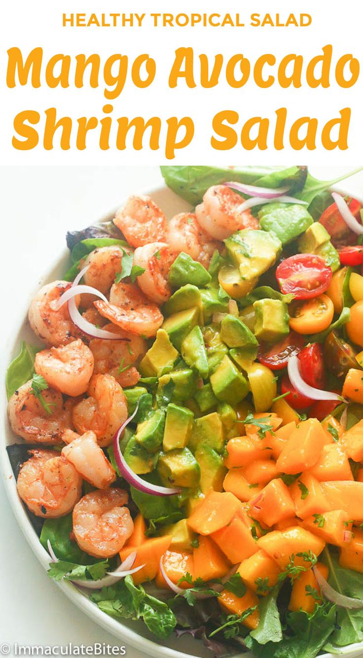 Mango Avocado Shrimp Salad & Spicy Mango Dressing- A hearty and delicious tropical salad with summer fruits and vegetables tossed with a creamy spicy mango dressing . Simply Delicious!!!