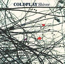Shiver (Coldplay song) - Wikipedia, the free encyclopedia