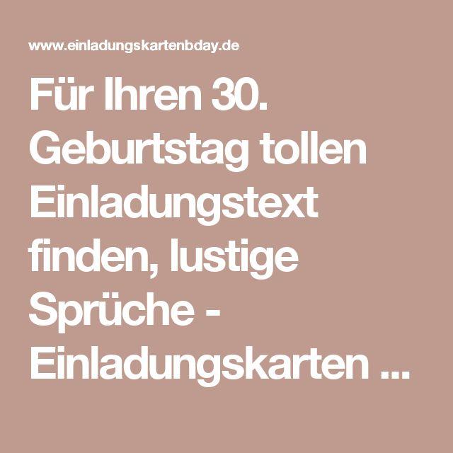 Geburtstag Tollen Einladungstext Finden, Lustige Sprüche   Einladungskarten  Geburtstag
