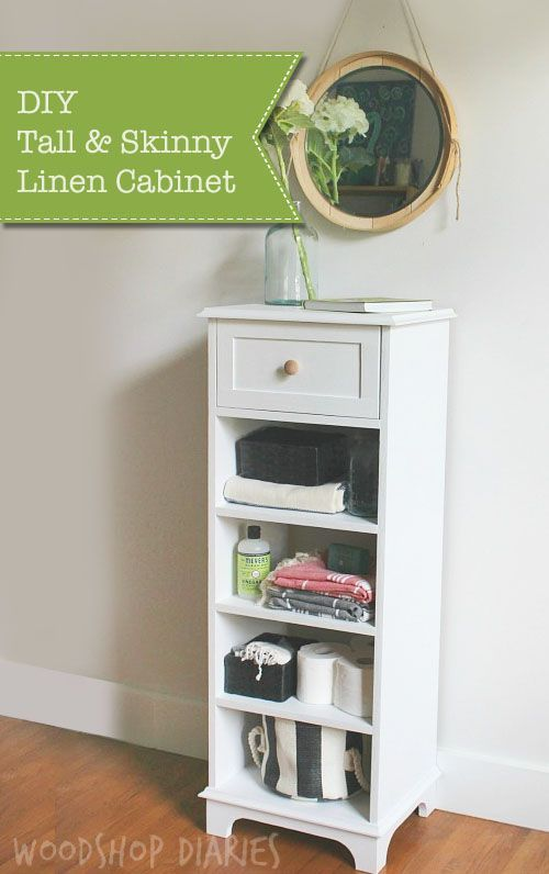 How To Build A Diy Tall Skinny Linen Cabinet