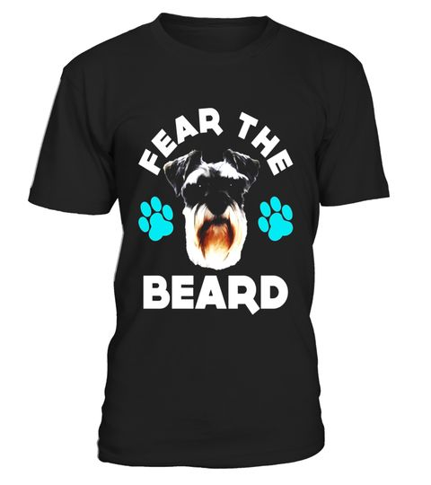 "# FUNNY FEAR THE BEARD T-SHIRT Schnauzer Dog Lovers Gift - Limited Edition .  Special Offer, not available in shops      Comes in a variety of styles and colours      Buy yours now before it is too late!      Secured payment via Visa / Mastercard / Amex / PayPal      How to place an order            Choose the model from the drop-down menu      Click on ""Buy it now""      Choose the size and the quantity      Add your delivery address and bank details      And that's it!      Tags: Ideal for…"