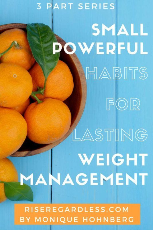 I look at light kilojoule days, putting your detective hat on, eating on social situations & more. FREE Printable checklist on article. https://riseregardless.com/small-powerful-habits-weight-management-two/