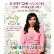 "Mindy Kaling has lived many lives: the obedient child of immigrant professionals, a timid chubster afraid of her own bike, a Ben Affleck–impersonating Off-Broadway performer and playwright, and, finally, a comedy writer and actress prone to starting fights with her friends and coworkers with the sentence ""Can I just say one last thing about this, and then I swear I'll shut up about it?"""