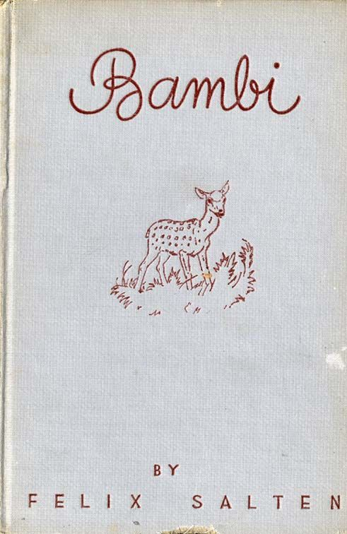 Bambi! This and the Lion King are my oldest favourite books. ( I was uh, very into animal stories.)