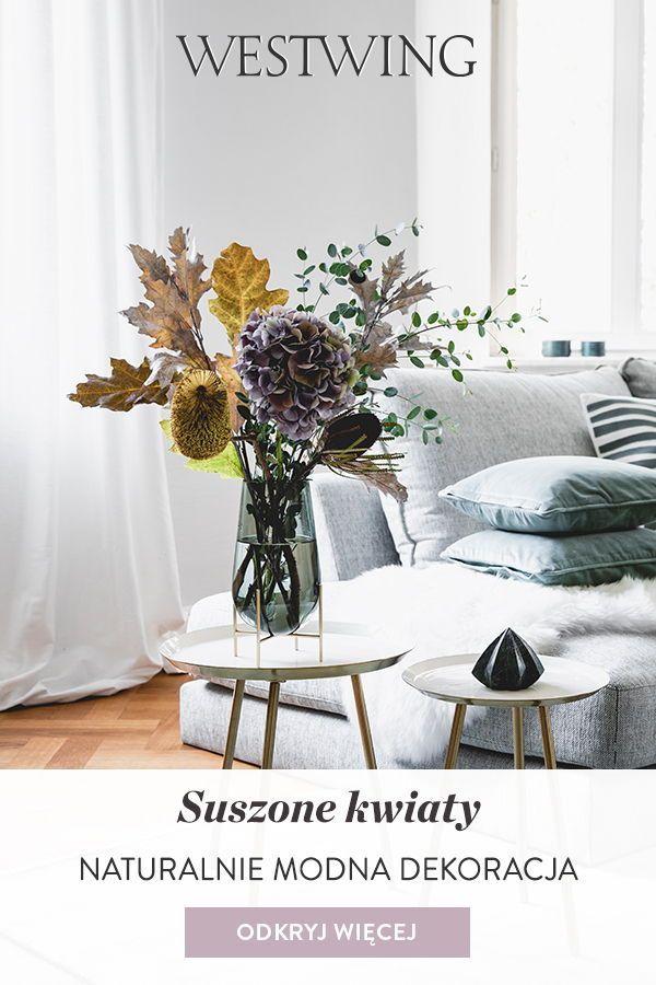 Suszone Kwiaty Naturalnie Modna Dekoracja Westwing Decor Home Decor Home